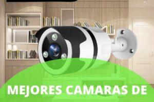 Mejores cámaras de vigilancia exterior