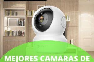 Mejores cámaras de vigilancia para casa