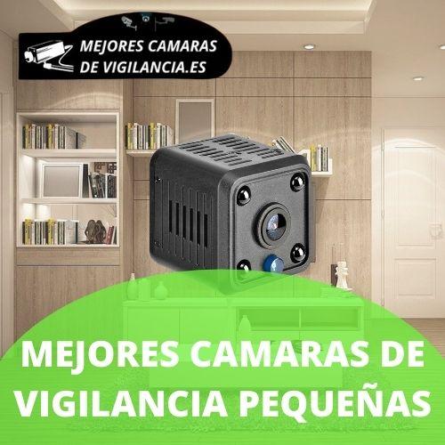 cámaras vigilancia pequeñas