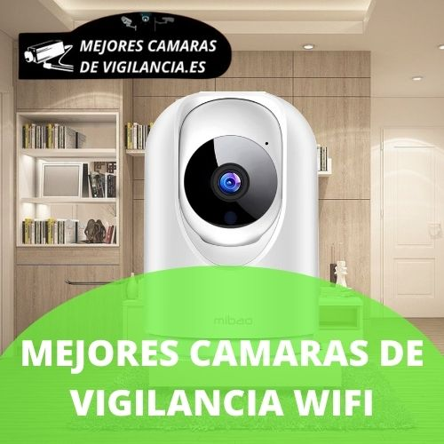 cámaras vigilancia wifi